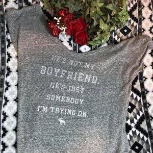 """➻ A&F """"He's Not My Boyfriend"""" Tee"""